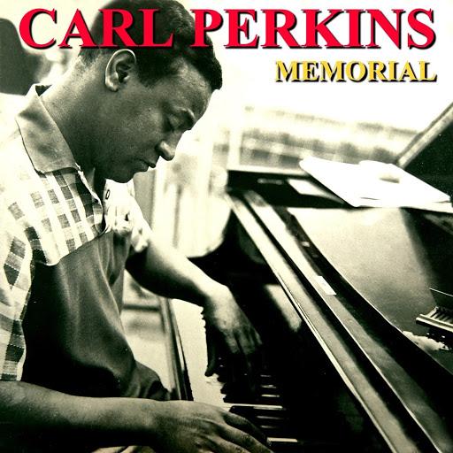 Carl Perkins альбом Memorial