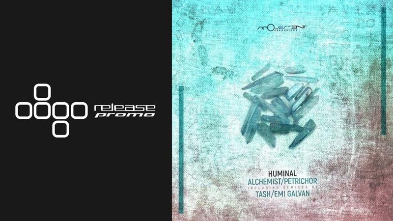 Huminal - Petrichor (Emi Galvan Remix) [Movement Recordings]