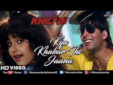 Kya Khabar Thi Jaana - HD VIDEO | Akshay Kumar Ayesha Jhulka | Khiladi | 90's Bollywood Song