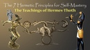 The 7 Hermetic Principles The Teachings of Hermes Thoth without music