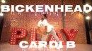 CARDI B - BICKENHEAD / DEXTER CARR CHOREOGRAPHY