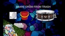 HOW TO CREATE SNARE DRUM FROM TRASH DIY SNARE DRUM