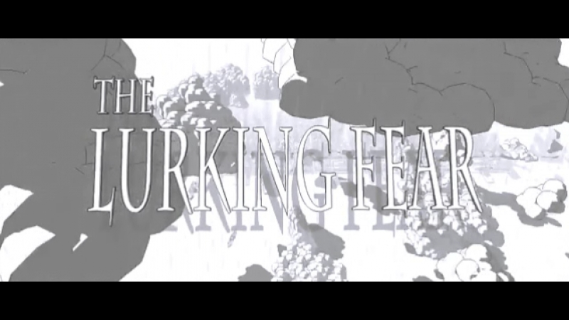 The Lurking Fear 2010