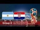 Argentina vs Croatia | 21.06.2018 | Group D | FIFA World Cup Russia 2018 | EN