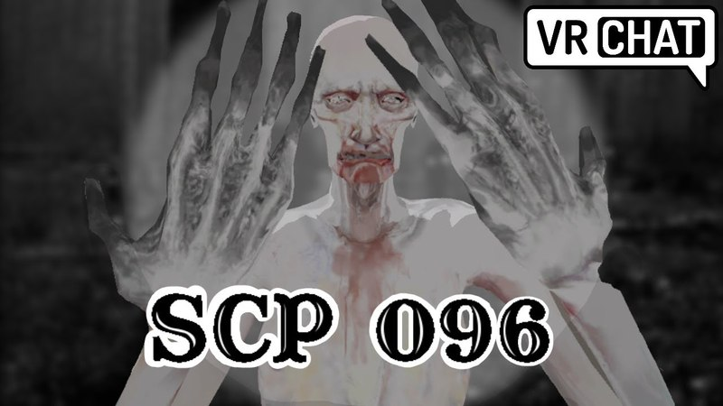 [VRChat] SCP 096 has breached containment