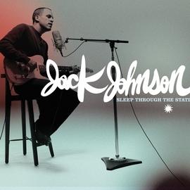 Jack Johnson альбом Sleep Through The Static