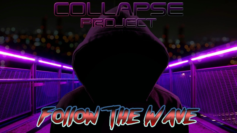 Collapse Project - Follow the wave (Full-length 2017)