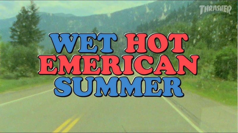 Emerica's WET HOT EMERICAN SUMMER