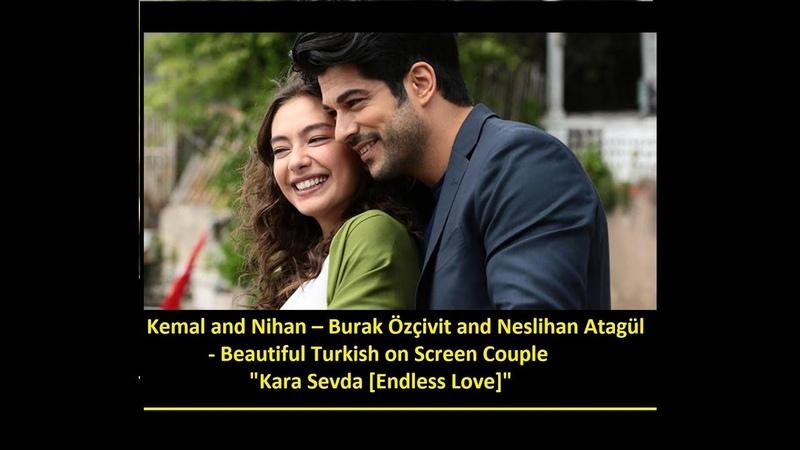 Kemal and Nihan Burak Özçivit and Neslihan Atagül Kara Sevda Endless Love 2015 2017