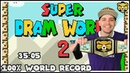 Super Dram World 2 100% World Record Speedrun 35:05