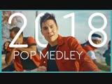 Sam Tsui & KHS - 2018 POP MEDLEY