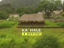 Ka Hale: A Revival
