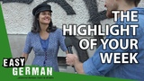 What was the highlight of your week? | Easy German 263