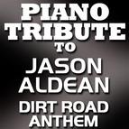 Piano Tribute Players альбом Dirt Road Anthem (Single)