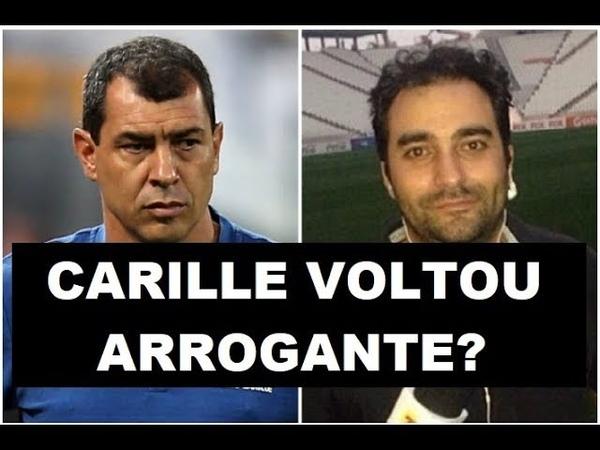 Carille voltou da Arábia ARROGANTE? Repórter ABRE O JOGO!