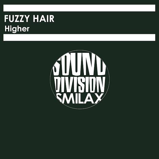 Fuzzy Hair альбом Higher
