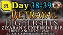 Path of Exile 3 5 BETRAYAL DAY 38 39 Highlights ZIZARAN'S EXPENSIVE RIP TRIPLE ANGER EYE VAAL