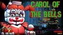 [SFM/FNAF:SL/4] Carol Of The Bells - Myuuji [Collab]