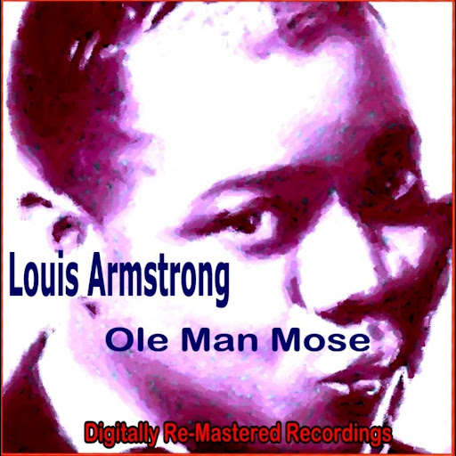 Louis Armstrong альбом Ole Man Mose