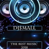 DJ $mall- The Best Music 2018 - SMALL