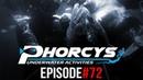 PHORCYS UNDERWATER ACTIVITIES - EPISODE 72