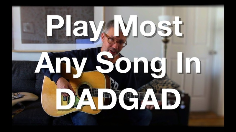 Play Most Any Song In DADGAD | Tom Strahle | Pro Guitar Secrets