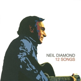 Neil Diamond альбом 12 Songs