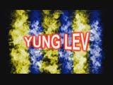 yung lev интро