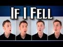 If I Fell (The Beatles) - A Cappella Barbershop Quartet - Julien Neel