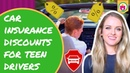What are the Biggest Car Insurance Discounts for Teen Drivers