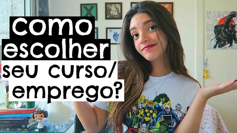 UM VÍDEO QUE VAI MUDAR SUA VIDA Como Escolher FaculdadeProfissão - Débora Aladim
