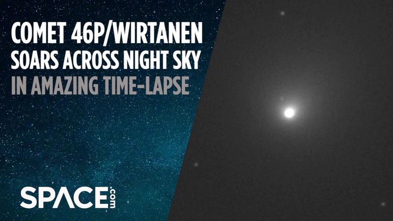 Comet 46P/Wirtanen Soars Across Night Sky in Amazing Time-Lapse