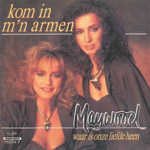 Maywood альбом Kom In Mijn Armen / Waar Is Onze Liefde Heen?
