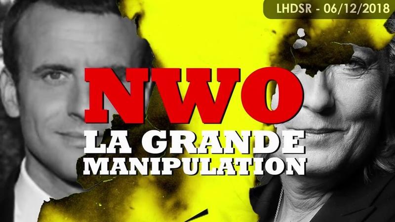 ⚠️ GILETS JAUNES LA GRANDE MANIPULATION Origines, Nouvel Ordre Mondial, Loi Martiale, Crise 2019