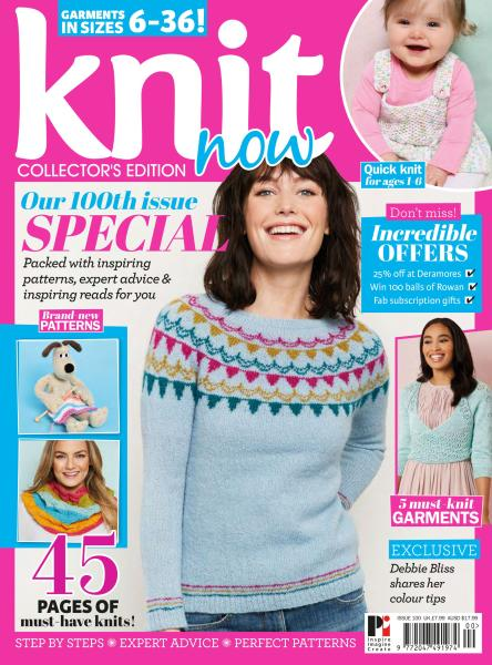 Knit Now – Issue 100 – April 2019