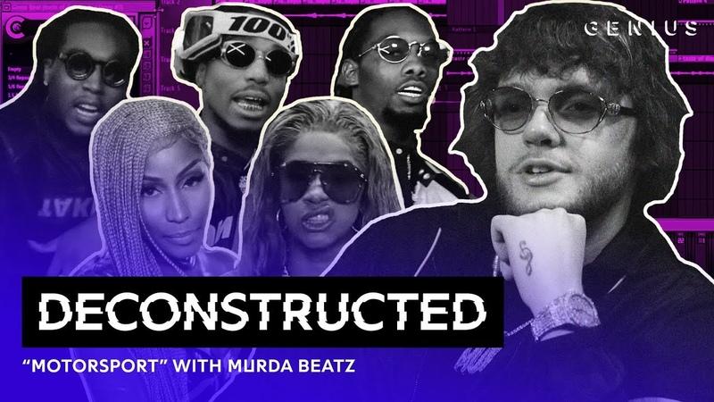 The Making of Migos, Cardi B Nicki Minaj's MotorSport With Murda Beatz   Deconstructed