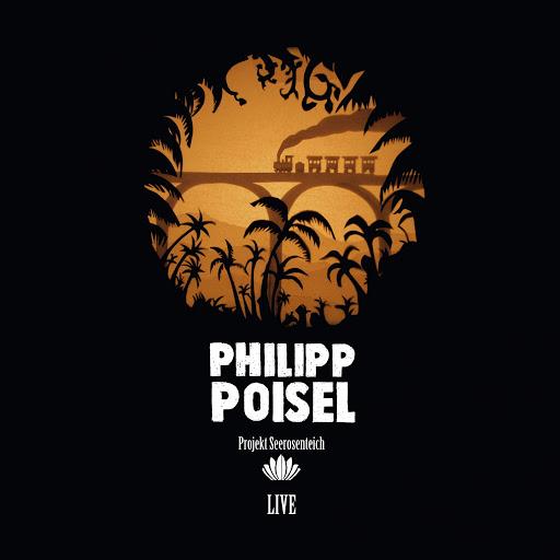 Philipp Poisel альбом Projekt Seerosenteich (Deluxe Version) [Live]