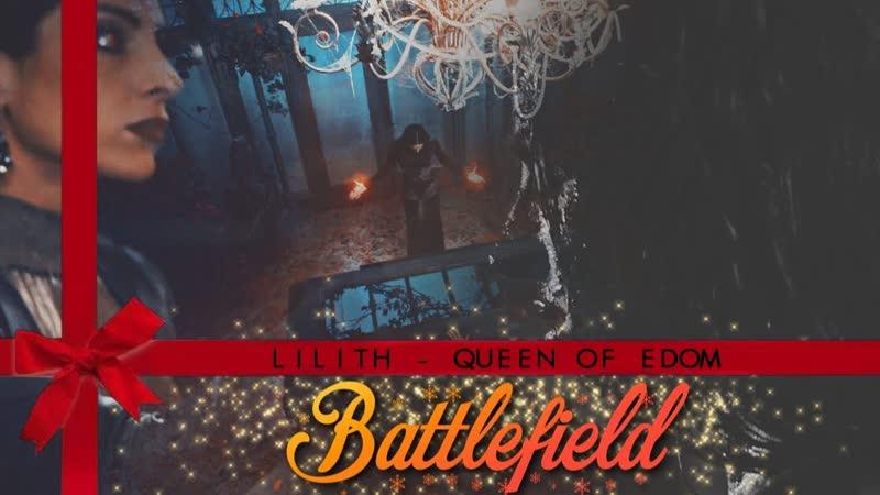 Lilith ○ Battlefield ○ The Forsakens
