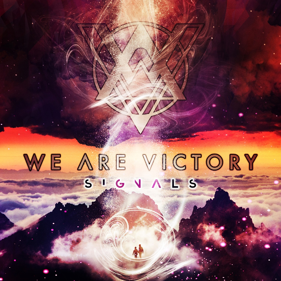 We Are Victory - Signals (2018)