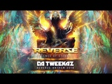 Da Tweekaz - Essence of Eternity (Reverze Anthem 2018)