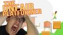 The Unfair Platformer | Part 1 | ALL ABOARD THE RAGE TRAIN
