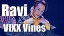 VIXX Vines - Ravi