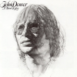 John Denver альбом I Want To Live