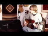 One Of These Things First - Nick Drake (Cover)