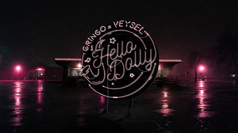 GRiNGO x VEYSEL - HELLO DOLLY (PROD.GOLDFINGER)