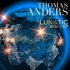 Thomas Anders альбом Lunatic