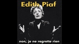 Edith Piaf - Non, Je Ne Regrette Rien (AudioSonic Music) Full Album