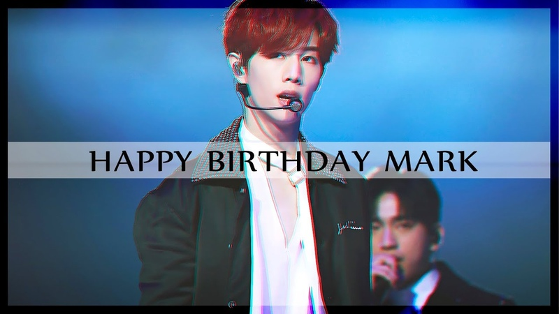 Happy Birthday Mark Tuan XCIIIMARKDAY (GOT7) [fmv]