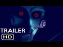 Saw 9 trailer Пила 9 трейлер 2019