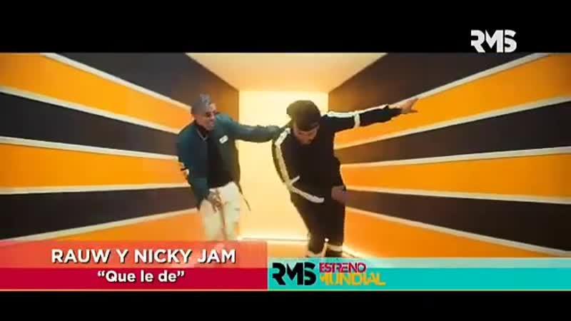 Rauw Alejandro Nicky Jam - Que Le De (2019)(Promo)